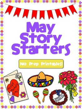 May Story Starters