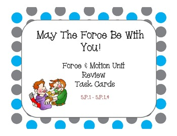 May The Force Be With You!   Hands On Task Cards - 5.P.1.1