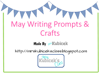 May Writing Prompt Crafts