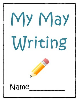 May Writing Prompts- Prompts and Journals for the entire m