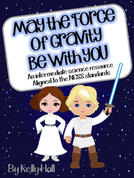 May the Force of Gravity Be With You: A NGSS Gravity Unit