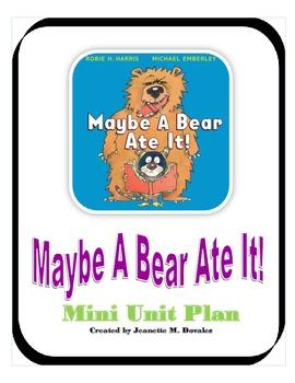 Maybe A Bear Ate It!  Mini Unit Plan