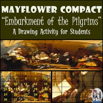 """Mayflower Compact - Recreating the """"Embarkation of the Pil"""