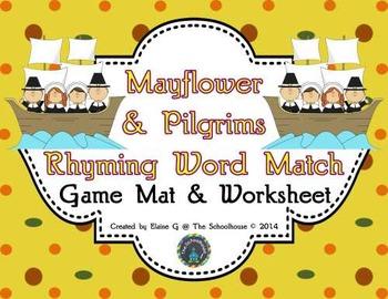 Rhyming Words Match Mat and Worksheet - Thanksgiving