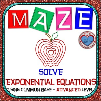 Maze - Exponential Functions-  Solving Exp Fxns with Commo