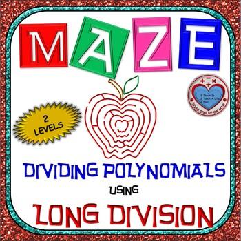 Maze - Operations on Polynomials - Dividing Polynomials: L
