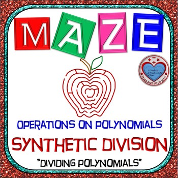 Maze - Operations on Polynomials - Dividing Polynomials by