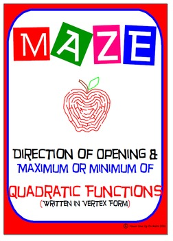 Maze - Quadratic Functions - Direction of opening, Maxi vs