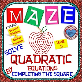 Maze - Quadratic Functions - Solve Quad Equ by Completing