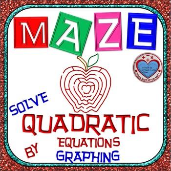 Maze - Quadratic Functions - Solve Quadratic Equation by Graphing