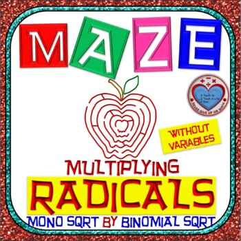 Maze - Radicals - Multiplying (Monomial by Binomial) - Wit
