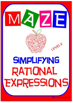 Maze - Rational Expressions - Simplifying (Level 2)