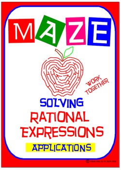 Maze - Rational Expressions - Solve RE Applications (Worki