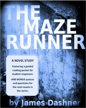 Maze Runner by James Dashner - Brief novel study and discu