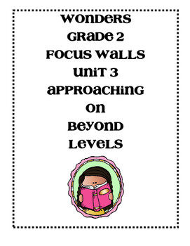 Mc Graw-Hill WONDERS Grade 2 Unit 3 Focus Walls