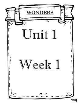 Mc Graw-Hill WONDERS Grade 3 Unit 1 Week 1 Objectives