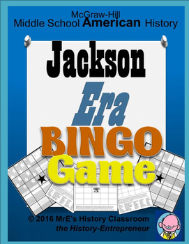 McGraw-Hill AMERICAN History Jackson Era BINGO game