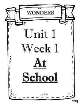 McGraw-Hill Wonders Grade 1 Objectives Unit 1 Weeks 1 to 5