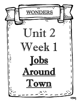 McGraw-Hill Wonders Grade 1 Objectives Unit 2 Weeks 1 to 5