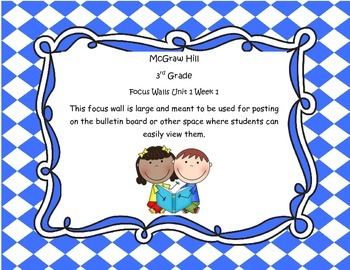 McGraw Hill Wonders Grade 3 Unit 1 Week 1 focus wall for display