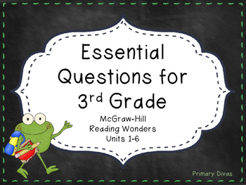 McGraw-Hill Reading Wonders 3rd Grade Essential Questions