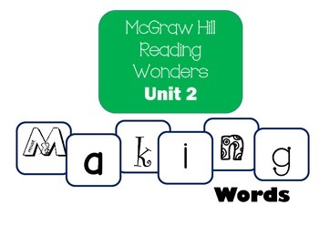 McGraw-Hill Reading Wonders Making Words Unit 2