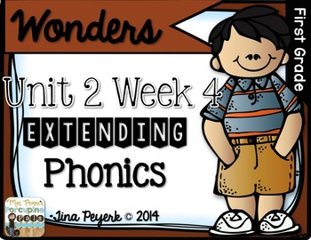 Extending Phonics with Wonders for First: Unit 2 Week 4