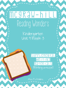 McGraw-Hill Reading Wonders Unit 9 Week 3 Writing - Kindergarten