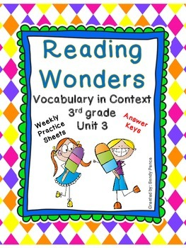 McGraw-Hill Reading Wonders Vocabulary in Context Unit 3