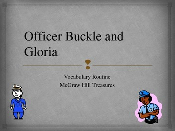 Gr.2 McGraw Hill Treasures: Officer Buckle and Gloria Vocabulary