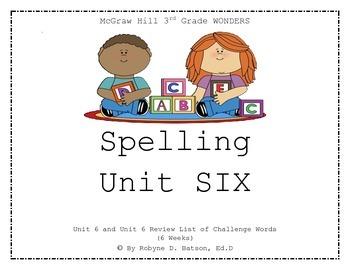 McGraw Hill WONDERS Spelling Unit 6 (3rd Grade)