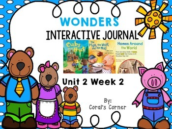 McGraw Hill Wonders 1st Grade Interactive Journal Unit 2 -Week 2
