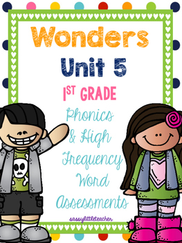 McGraw Hill Wonders 1st Grade Unit 5 Phonics & High Freque