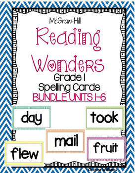 McGraw-Hill Wonders 1st grade Spelling Words Bundle Units 1-6