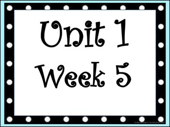 4th Grade, Unit 1 Week 5