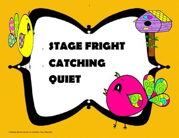 Stage Fright + Catching Quiet Poetry Analysis for Reading