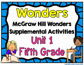 McGraw Hill Wonders 5th Grade Unit 1 Activities