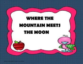 Where the Mountain Meets the Moon - 5th Grade -Trifolds +