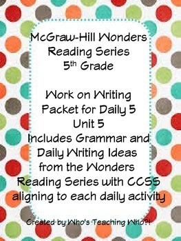 McGraw-Hill Wonders Daily Writing and Grammar Practice Unit 5