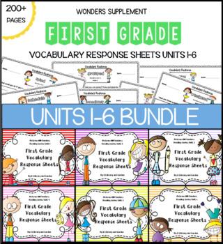 Wonders First Grade Vocabulary Response BUNDLE: Units 1-6