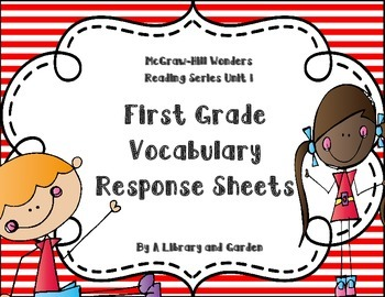 Wonders First Grade Vocabulary Response Unit 1: Getting to