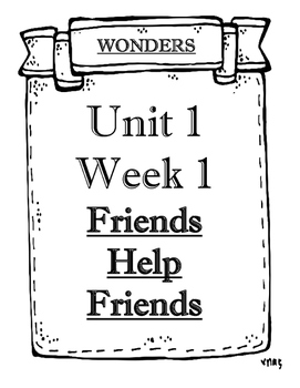 Wonders Grade 2 Objectives Unit 1 Weeks 1 to 5