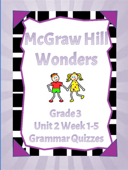 McGraw Hill Wonders Grade 3 Unit 1 Grammar Quizzes