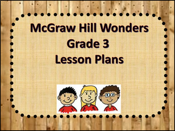 McGraw Hill Wonders Grade 3 Unit 1 Week 3 Lesson Plans