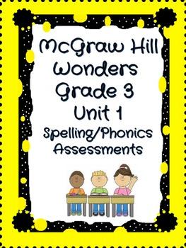 McGraw Hill Wonders Grade 3 Unit 1 Weeks 1-5 Spelling/Phon