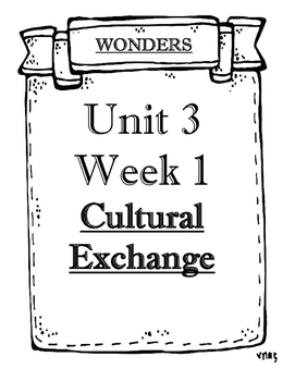 Wonders Grade 5 Objectives Unit 3 Weeks 1 to 5
