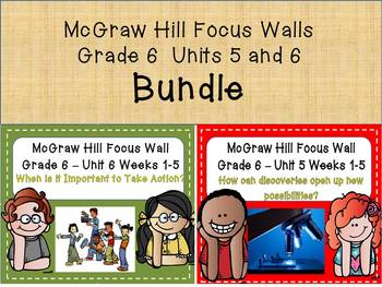 McGraw Hill Wonders Grade 6 Unit 5 and 6 Weeks 1-5 focus w