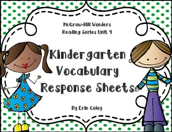 Wonders Kinder Vocabulary Response Unit 4: Around the Neig