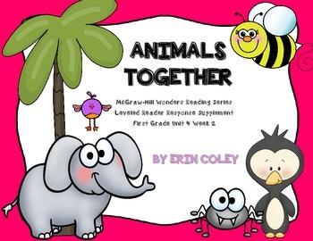 Wonders Leveled Reader Response Unit 4 Week 2: Animals Tog