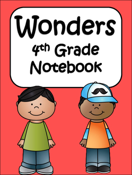 McGraw-Hill Wonders Notebook to use for every Unit, every week